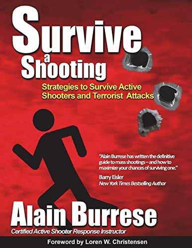 Survive A Shooting: Strategies to Survive Active Shooters and Terrorist Attacks von TGW Books