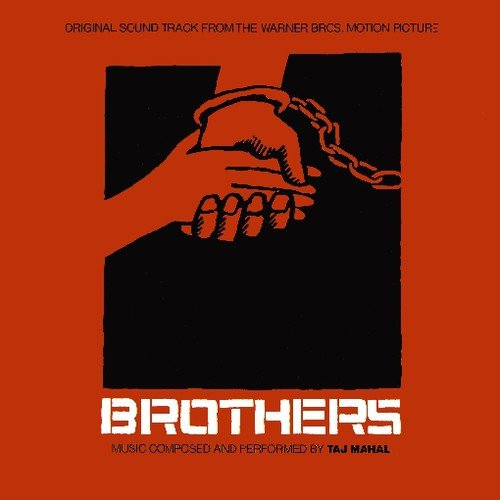 Brothers (Soundtrack) von Taj Mahal
