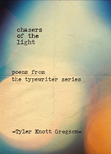Chasers of the Light: Poems from the Typewriter Series von TarcherPerigee