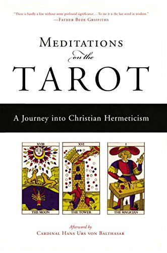 Meditations on the Tarot: A Journey into Christian Hermeticism von TarcherPerigee