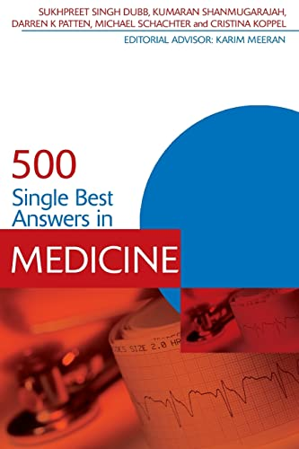500 Single Best Answers in Medicine (Medical Finals Revision) von Taylor & Francis Ltd.