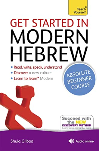 Get Started in Modern Hebrew Absolute Beginner Course: (Book and audio support) (Teach Yourself Language) von Hodder And Stoughton Ltd.