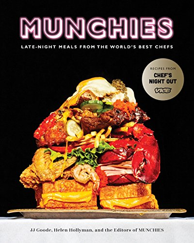 MUNCHIES: Late-Night Meals from the World's Best Chefs von Random House LCC US