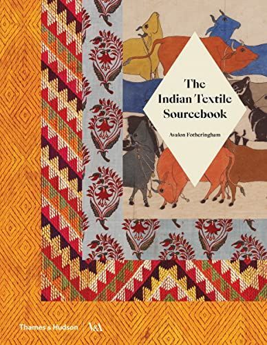The Indian Textile Sourcebook: Patterns and Techniques von Thames & Hudson