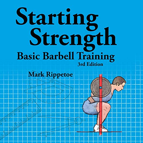 Starting Strength: Basic Barbell Training, 3rd Edition von The Aasgaard Company