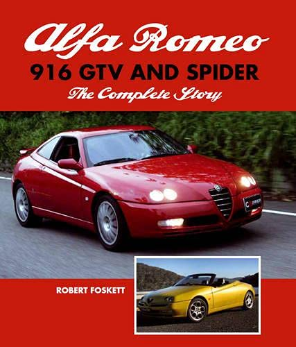 Alfa Romeo 916 GTV and Spider: The Complete Story von The Crowood Press