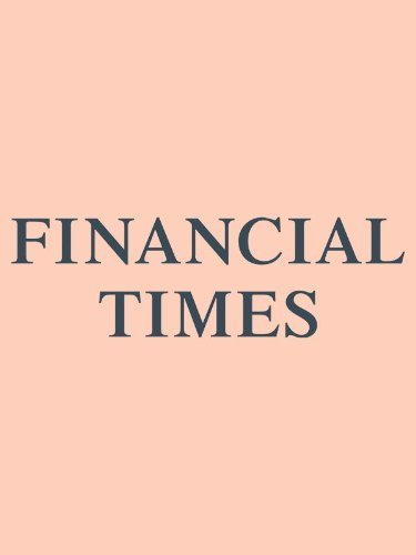 Financial Times - UK Edition von The Financial Times Limited