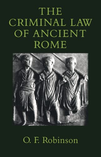 The Criminal Law of Ancient Rome von The Johns Hopkins University Press