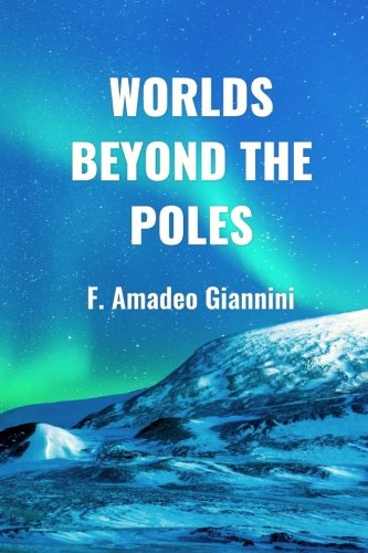 Worlds Beyond the Poles: Physical Continuity of the Universe von Theonomos