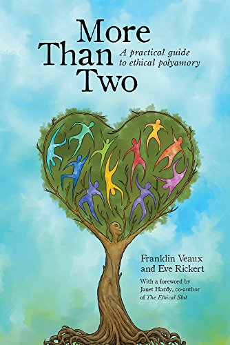 More Than Two: A Practical Guide to Ethical Polyamory von Thorntree Press, LLC