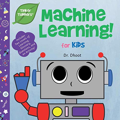 Machine Learning for Babies & Toddlers (Tinker Toddlers ) von TinkerToddlers