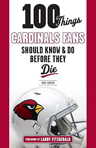 100 Things Cardinals Fans Should Know and Do Before They Die (100 Things... Fans Should Know) von Triumph Books