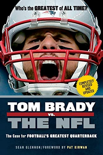 Tom Brady vs. the NFL von Triumph Books