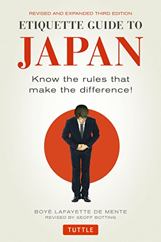 Etiquette Guide to Japan: Know the Rules that Make the Difference! (Third Edition) von Tuttle Publishing