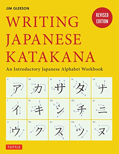 Writing Japanese Katakana: An Introductory Japanese Alphabet Workbook von Tuttle Shokai Inc