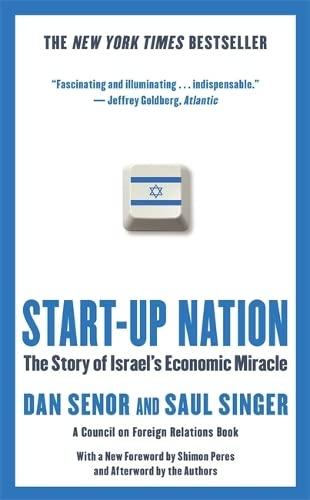Start-up Nation: The Story of Israel's Economic Miracle von Hachette Book Group USA