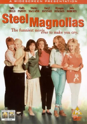 PARTON, Dolly & Others Steel Magnolias (1989) von UCA