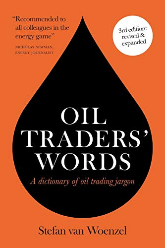 Oil traders' words von UK Book Publishing