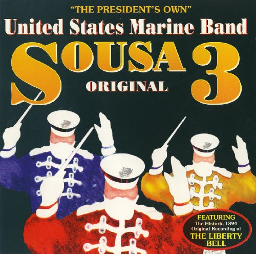 Sousa Original 3 von UNITED STATES MARINE BAND,THE