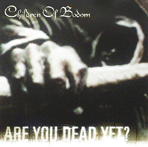 Are You Dead Yet? von UNIVERSAL INT. MUSIC