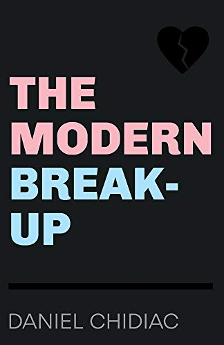 The Modern Break-Up von Undercover Publishing House