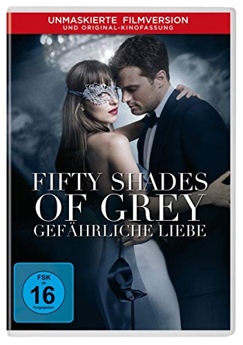 Fifty Shades of Grey - Gefährliche Liebe (Unmaskierte Filmversion) von Fifty Shades of Grey