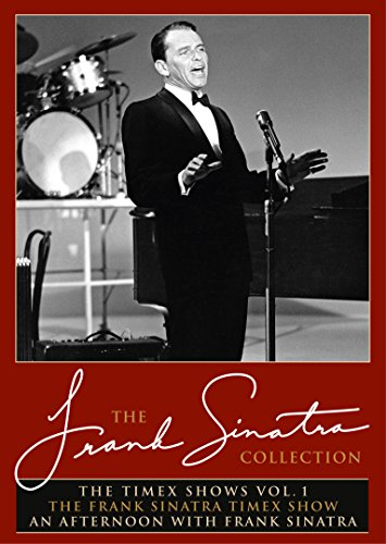 Frank Sinatra - The Timex Shows Vol. 1: The Frank Sinatra Timex Show & An Afternoon With Frank Sinatra [2 DVDs] von Eagle Rock Entertainment
