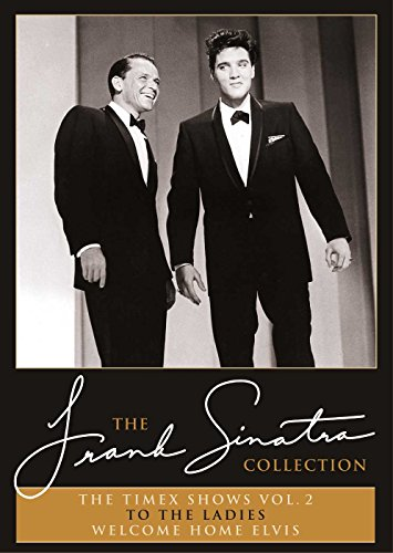 Frank Sinatra - The Timex Shows Vol. 2: To The Ladies + Welcome Home Elvis [2 DVDs] von Universal/Music/DVD
