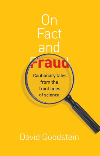 On Fact and Fraud: Cautionary Tales from the Front Lines of Science von Princeton Univers. Press