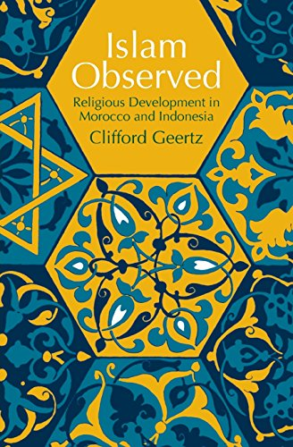Islam Observed: Religious Development in Morocco and Indonesia (Phoenix Books) von University of Chicago Press