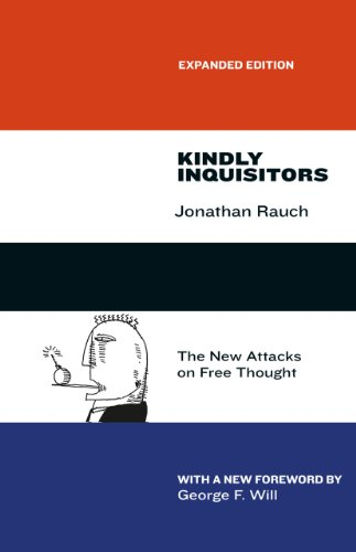 Kindly Inquisitors: The New Attacks on Free Thought, Expanded Edition von University of Chicago Press