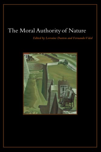 The Moral Authority of Nature von University of Chicago Press