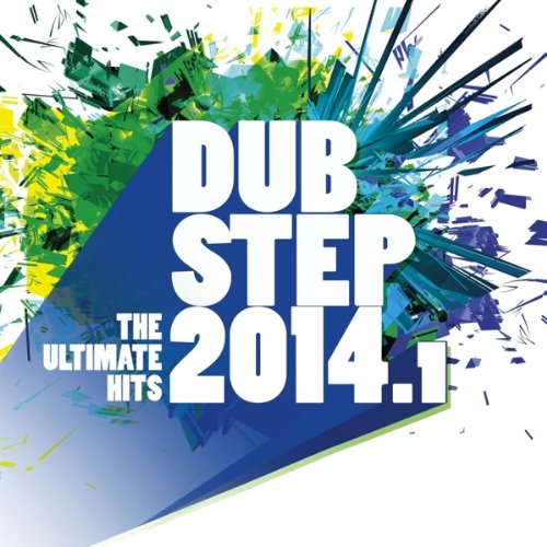 Dubstep 2014.1/the Ultimate Hits von VARIOUS