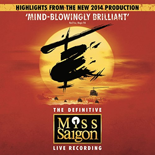 Miss Saigon (Original Cast London 2014) Highlights von VARIOUS