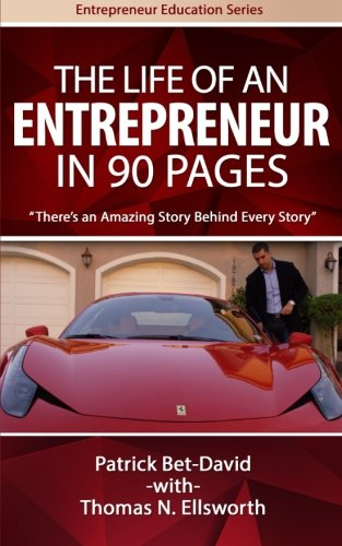 The Life of an Entrepreneur in 90 Pages: There's An Amazing Story Behind Every Story (Entrepreneur Education Series) von Valuetainment Publishing