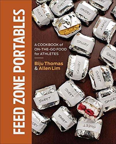 Feed Zone Portables: A Cookbook of On-the-Go Food for Athletes von VeloPress