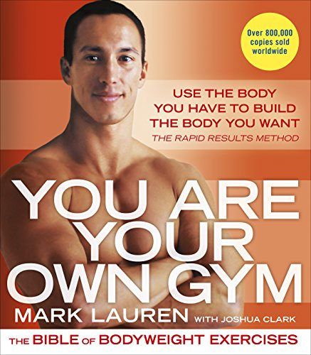 You Are Your Own Gym: The bible of bodyweight exercises von Ebury Publishing