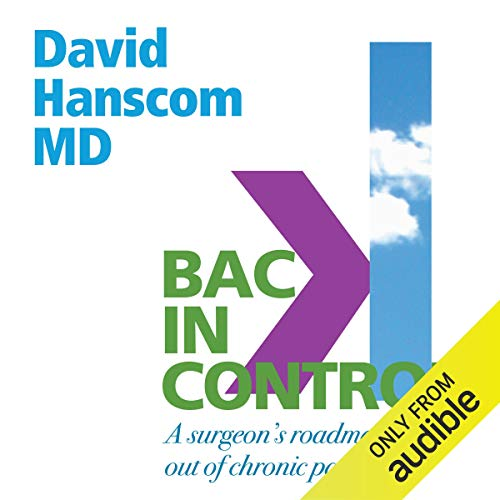 Back in Control, 2nd Edition: A Surgeon's Roadmap out of Chronic Pain von Vertus Press