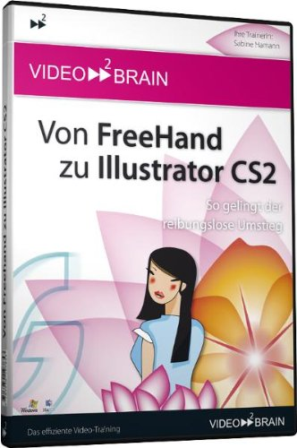 Von Freehand zu Illustrator CS2 (DVD-ROM) von Video2Brain