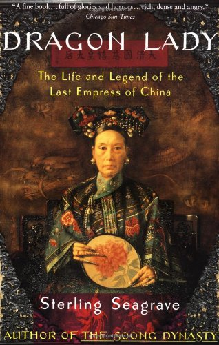 Dragon Lady: The Life and Legend of the Last Empress of China von Vintage