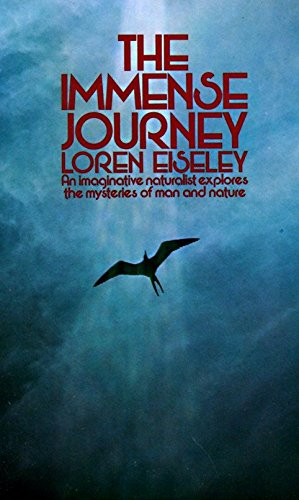 The Immense Journey: An Imaginative Naturalist Explores the Mysteries of Man and Nature von Vintage
