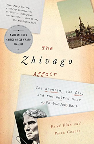 The Zhivago Affair: The Kremlin, the CIA, and the Battle Over a Forbidden Book von Random House LCC US