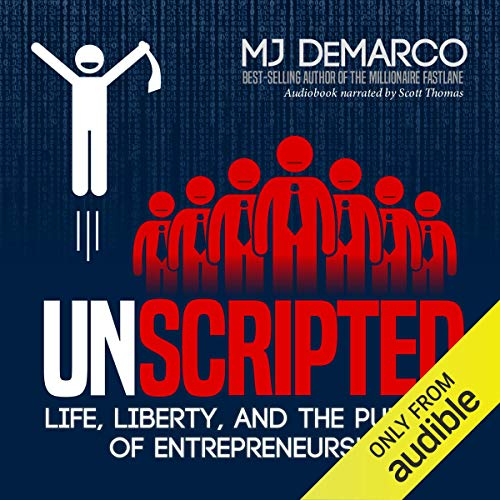 Unscripted: Life, Liberty, and the Pursuit of Entrepreneurship von Viperion Corporation