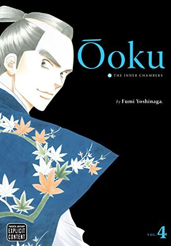 Ôoku: The Inner Chambers, Vol. 4 (Ooku: The Inner Chambers) von Viz LLC