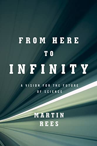 From Here to Infinity: A Vision for the Future of Science von W W NORTON & CO