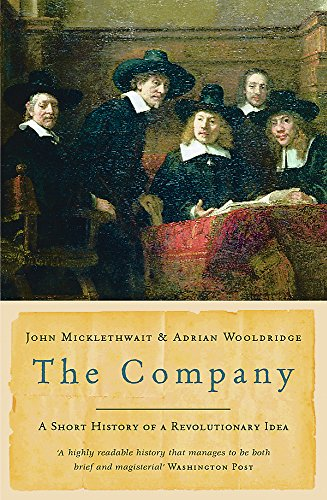The Company: A Short History of a Revolutionary Idea von W&N