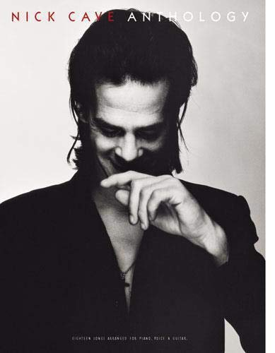 Nick Cave Anthology: Noten für Gesang, Klavier (Gitarre) von Wise Publications