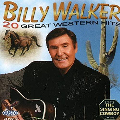 20 Great Western Hits von Walker, Billy