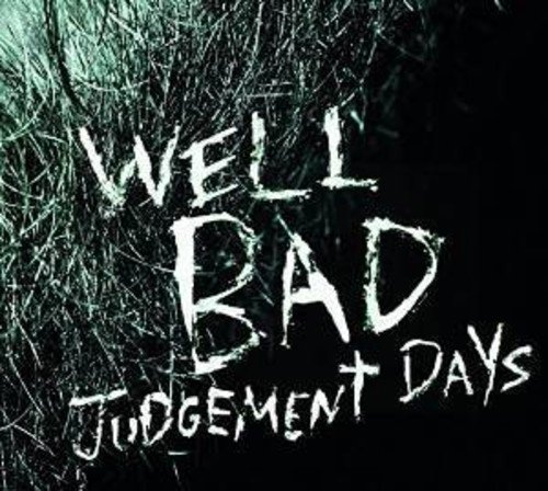 Judgement Days von Well Bad