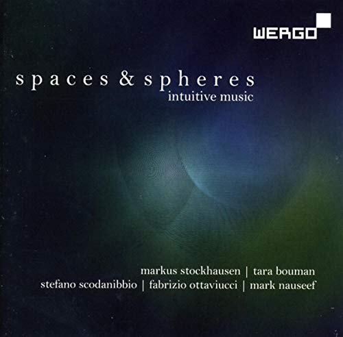 Spaces & Spheres von Wergo (New Arts International)